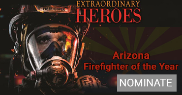 Nominate Arizona Firefighter of the year